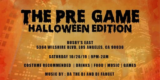 Pregame LA Halloween Edition