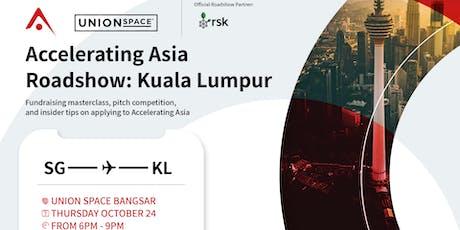 Accelerating Asia Roadshow in Kuala Lumpur tickets