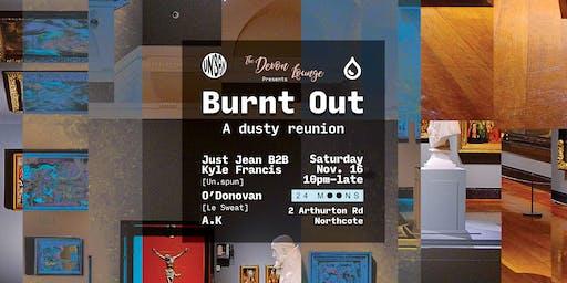 The Devon Lounge Presents: Burnt Out - A Dusty Reunion