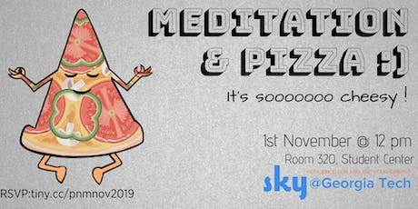 Pizza and Meditation tickets