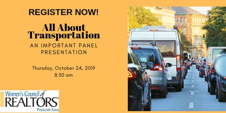 All About Transportation, An Important Prescott Area Panel Presentation tickets