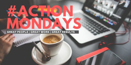 ActionMondays: Work-Centric Meetup for Entrepreneurs & Business Leaders tickets