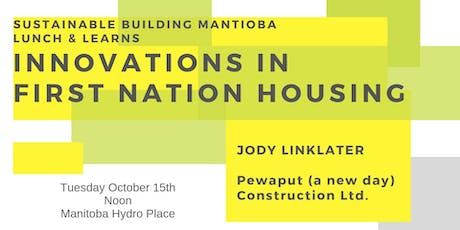 Innovations in First Nation Housing tickets