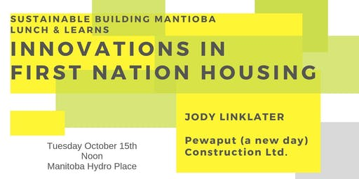 Innovations in First Nation Housing