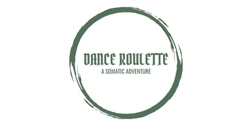 Dance Roulette: A Somatic Adventure