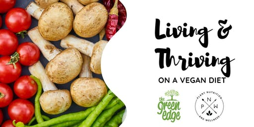 Living & Thriving on a Vegan Diet