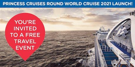 Princess Cruises World Cruise 2021 Launch tickets