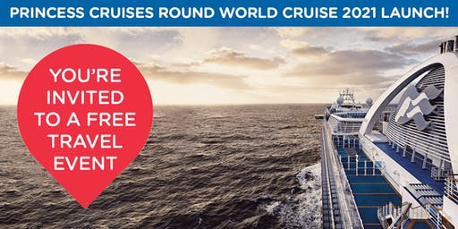 Princess Cruises World Cruise 2021 Launch