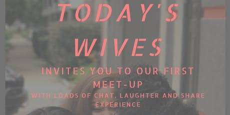 Today's Wives Meet Up 2019 tickets