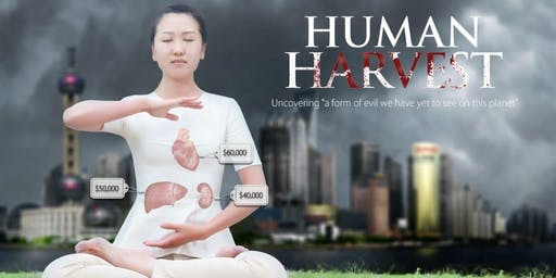 Film & Discussion: FORCED ORGAN HARVESTING IN CHINA AND ITS IMPACT IN U.S.