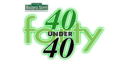 "Business Street's '40 Under 40' Class of 2019 ""Ultimate Networking Event"""