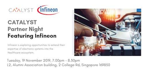 CATALYST  Partner Night - Featuring Infineon