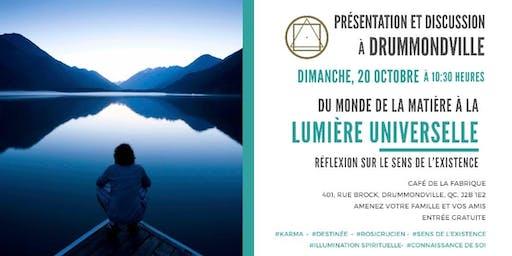Drummondville- Présentation et discussion: Réflexion sur le sens de la vie