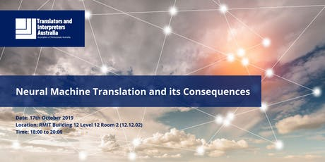 Seminar - Neural Machine Translation and its Consequences tickets