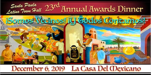 Santa Paula Latino Town Hall 23rd Annual Awards Dinner