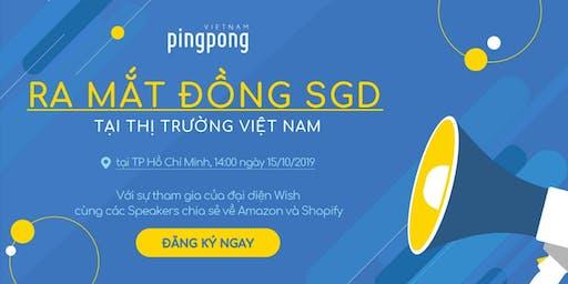 PingPong - Ra Mắt Đồng Tiền Tệ Nhận Thanh Toán Mới với Amazon & Shopify