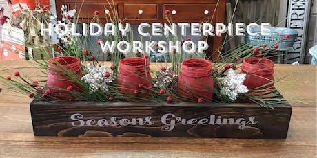 Holiday Centerpiece Workshop BYOB tickets