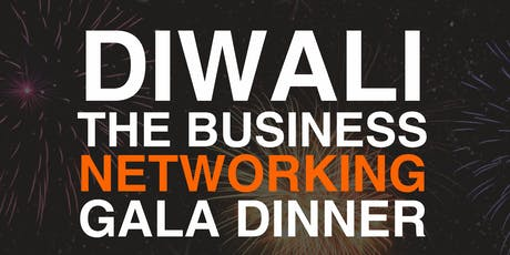 Diwali The Business Networking Gala Dinner tickets