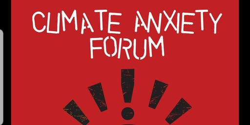 Climate Anxiety Forum: Education and Empowerment