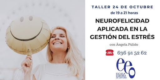 """Taller """"Neurofelicidad aplicada en la gestión del estrés"""""""