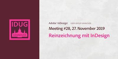 IDUG Hannover, Meeting #28: Reinzeichnung mit InDesign