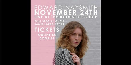 Edward Naysmith + Guests tickets