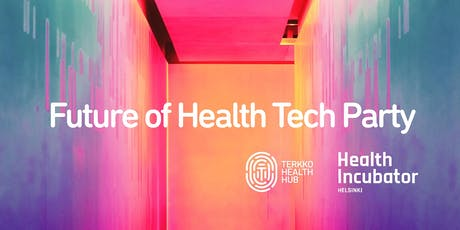 Future of Health Tech Party tickets
