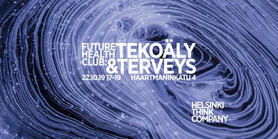 Future Health Club: Tekoäly & terveys