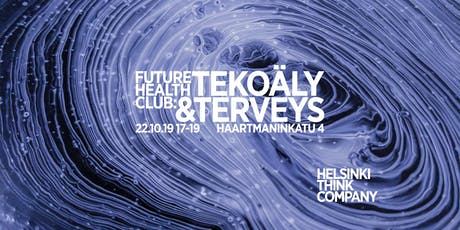 Future Health Club: Tekoäly & terveys tickets