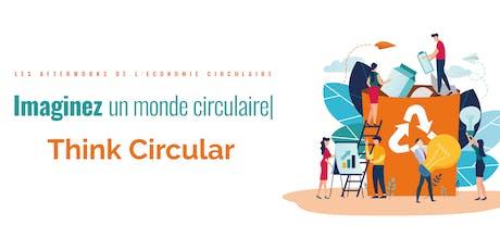 Think Circular - Les Afterworks de l'économie circulaire #2 billets