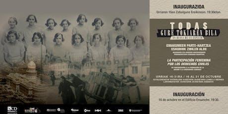 """Erakusketa """"Gure tokiaren bila"""" Exposición """"Todas. En busca de un espacio"""" entradas"""