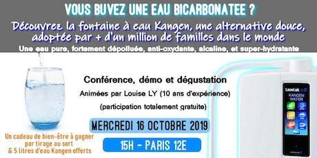 Vous buvez une eau bicarbonatée ? Découvrez une alternative l'eau Kangen : Mercredi 16 octobre 2019 15H tickets