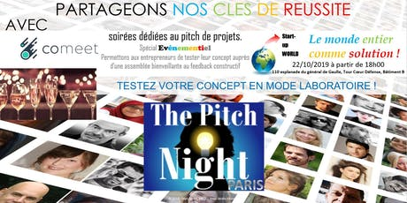 "Pitch night Paris spécial ""EVENEMENTIEL"" billets"