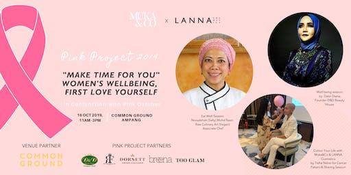Muka&Co  x LANNA Cosmetics Pink Project 2019 -Health & Beauty Series