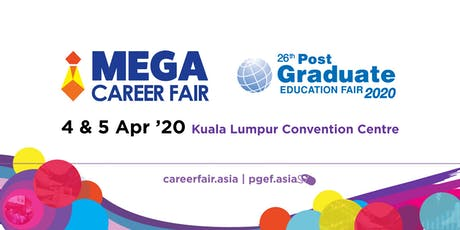 Mega Career Fair & Post-Graduate Education Fair 2020 - KLCC tickets