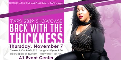 TAPS 2019 SHOWCASE: Back With The Thickness
