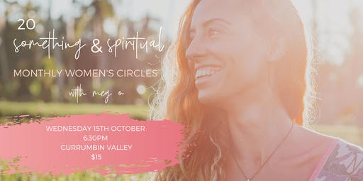 20-Something & Spiritual: Women's Circle
