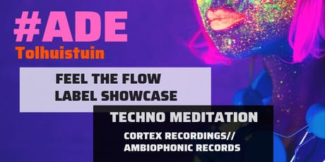 ADE Feel the Flow tickets