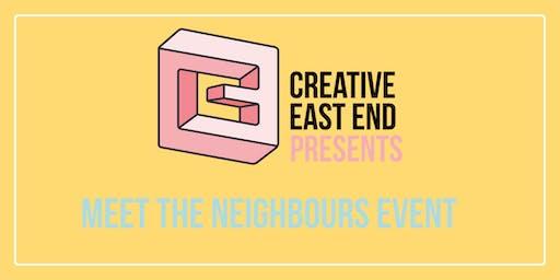Creative East End - Meet the Neighbours