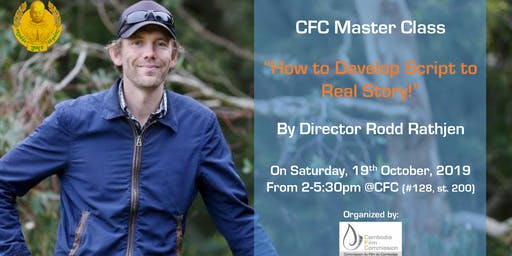 "CFC Master Class on ""How to Develop Script to Real Story"""
