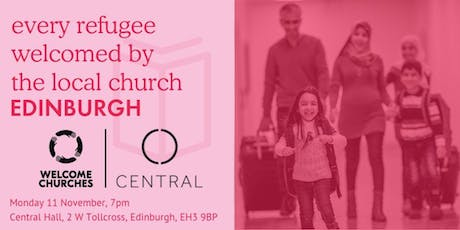 Every refugee welcomed by the local church: EDINBURGH tickets