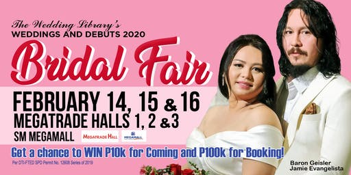 The Wedding Library's Bridal Fair 2020 | Feb 14, 15 & 16, SM Megamall