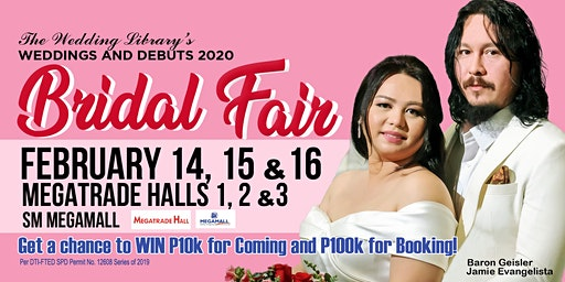 The Wedding Library's Bridal Fair 2020 | Feb 14, 15 & 16, SM Megamall