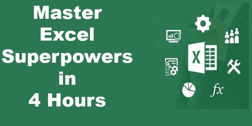 Mastery Excel Superpower in 4 Hours