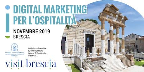 Digital Marketing per l'ospitalità - formazione per operatori bresciani biglietti