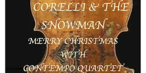 ConTempo Quartet, Corelli & the Snowman