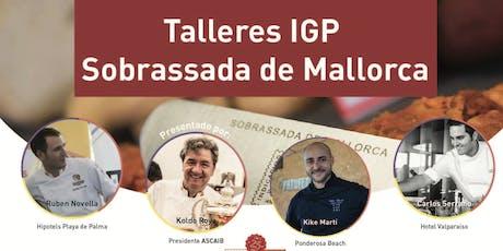 Taller Sobrassada de Mallorca tickets