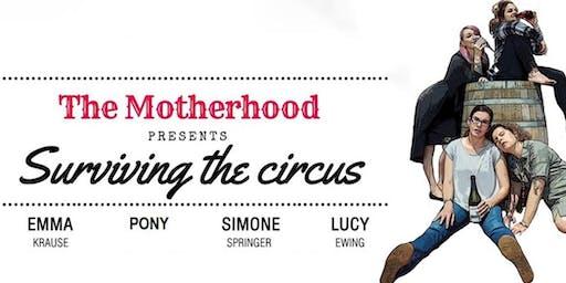 Surviving the Circus   MA15+