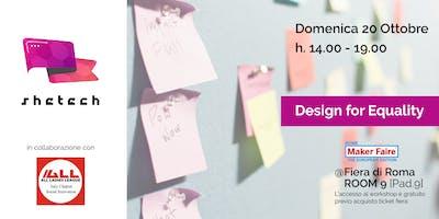 Workshop Design for Equality