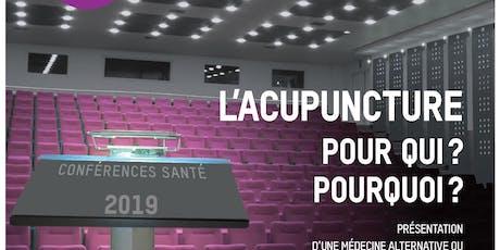 """Conférence Santé/Bien-être 'L'acupuncture: pour qui, pourquoi?"""" billets"""